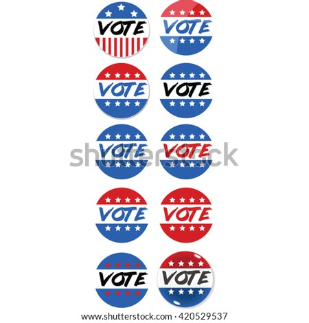Vintage Vote badge assortment collection. - stock vector