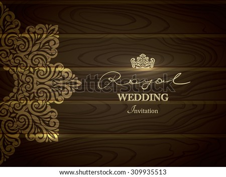 Vintage Wedding CARD with Lace ornament in wood textured vector background - stock vector