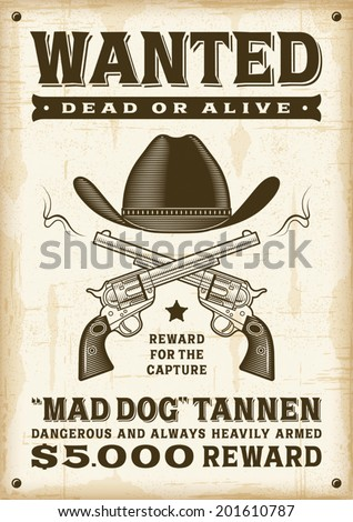 Vintage western wanted poster. Editable EPS10 vector illustration.  - stock vector