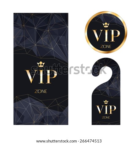 VIP zone members premium invitation card, warning hanger and round label badge. Black and golden design template set. Faceted mosaic texture. - stock vector