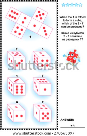 Visual math puzzle (suitable both for kids and adults): When the 1 is folded to form a cube, which of the 2 - 7 can be produced? Answer included.  - stock vector