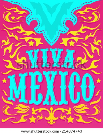 Viva Mexico - Colorful mexican holiday poster - western style  - stock vector