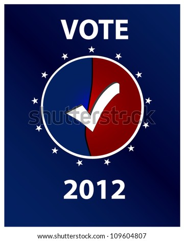 Vote 2012 Button on Blue Background - stock vector