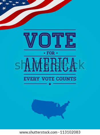 Vote poster with USA flag - stock vector