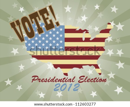 Vote Presidential Election 2012 with USA Flag in Map Silhouette  Retro Illustration - stock vector