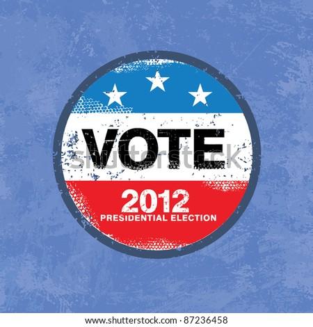 Vote 2012 USA Badge - Worn retro grunge style - stock vector