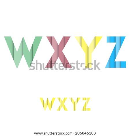 W X Y Z - Colorful Layered Modern Font - Alphabet - Vector Illustration - stock vector