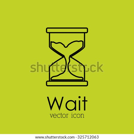Wait concept with hourglass design, vector illustration eps 10 - stock vector