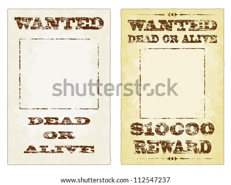 Wanted dead or alive grungy faded vector posters - stock vector