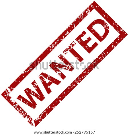 Wanted grunge rubber stamp on a white background. Vector illustration - stock vector