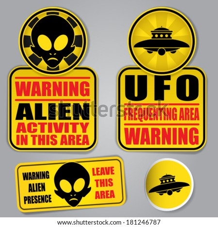 Warning Alien UFO Signs - stock vector