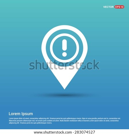 Warning attention sign with exclamation mark symbol icon - abstract logo type icon - white icon in map pin point showing Folder concept blue background. Vector illustration - stock vector