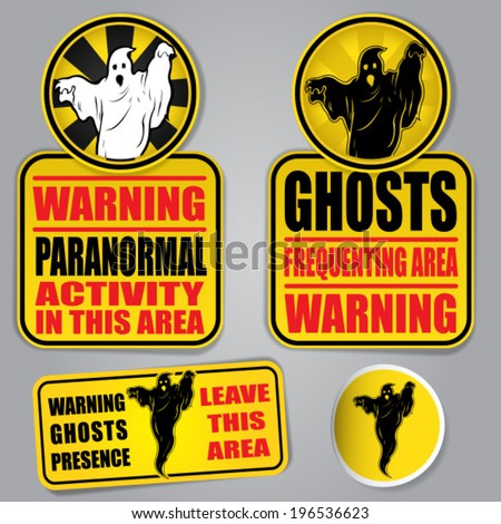 WARNING GHOSTS SIGNS - stock vector