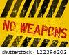 "Warning sign ""No weapons"" - stock vector"