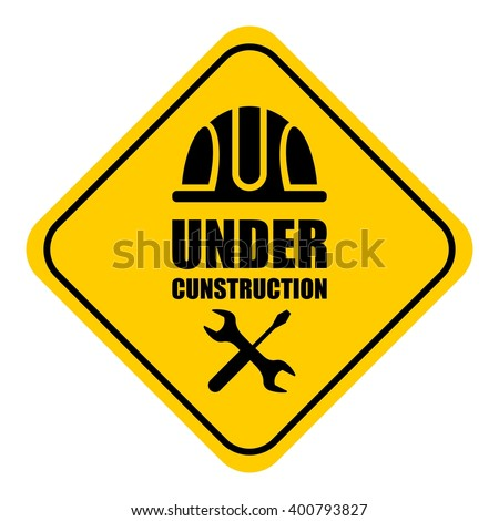 Warning sign under construction. Logo concept. Conceptual image of  tools for repair, construction and builder. Cartoon flat vector illustration. Objects isolated on a background.  - stock vector