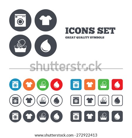 Wash machine icon. Hand wash. T-shirt clothes symbol. Laundry washhouse and water drop signs. Not machine washable. Web buttons set. Circles and squares templates. Vector - stock vector