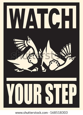 watch your step - warning sign - stock vector