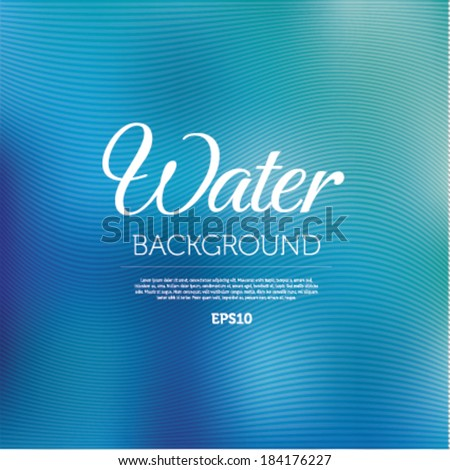 Water blurred background - stock vector