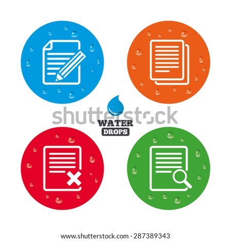 Water drops on button. File document icons. Search or find symbol. Edit content with pencil sign. Remove or delete file. Realistic pure raindrops on circles. Vector - stock vector