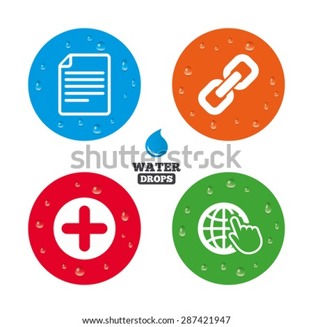 Water drops on button. Plus add circle and hyperlink chain icons. Document file and globe with hand pointer sign symbols. Realistic pure raindrops on circles. Vector - stock vector