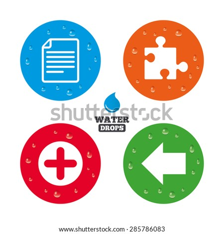 Water drops on button. Plus add circle and puzzle piece icons. Document file and back arrow sign symbols. Realistic pure raindrops on circles. Vector - stock vector