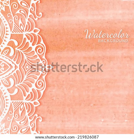 Watercolor background, wedding invitation or greeting card design with lace pattern, beautiful luxury postcard, ornate page cover, ornamental vector illustration - stock vector