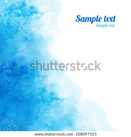 Watercolor blue background texture with space for text - vector  - stock vector