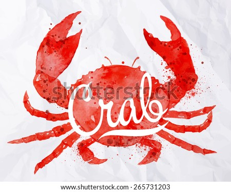 Watercolor crab with lettering crab on the back is painted on crumpled paper - stock vector