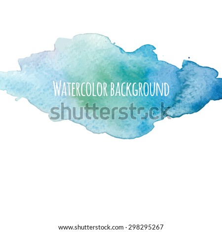 Watercolor hand drawn background. Splash of sea colors for modern bright design. Vector artistic abstract template - stock vector
