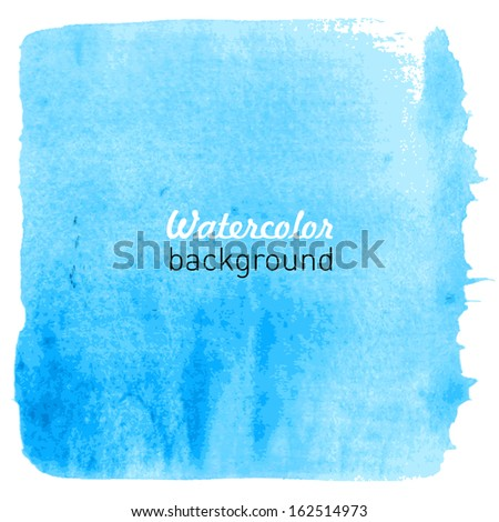 Watercolor hand drawn background. Vector illustration. - stock vector