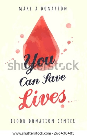 watercolor poster for blood donating, vector illustration - stock vector