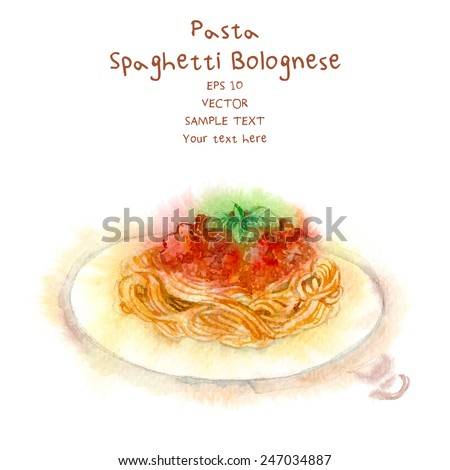 Watercolor-style vector painted Italian food. Spaghetti  Bolognese. - stock vector
