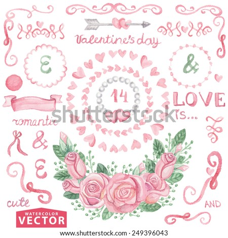 Watercolor Valentine's day ,wedding set.Floral group of pink roses.Cute vintage elements,swirls,wreaths,hearts,arrow,text,pearls.Hand drawing painting.Vector for invitation,card,template. - stock vector