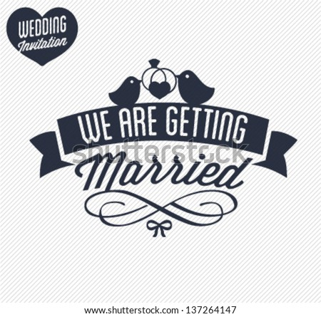We Are Getting Married Wedding Invitation Card Illustration in Retro Style - stock vector