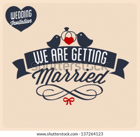 We Are Getting Married Wedding Invitation Card Illustration in Vintage Style - stock vector
