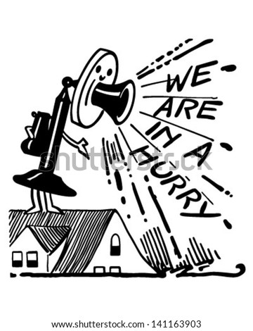 We Are In A Hurry Telephone - Retro Clip Art Illustration - stock vector
