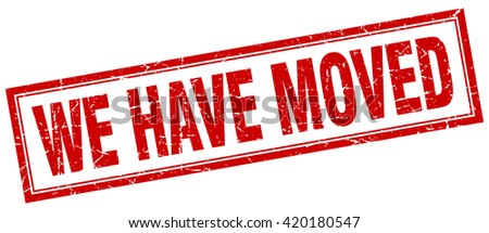 we have moved red grunge square stamp on white. we. have. moved. we have moved stamp. we have moved sign. we have moved red stamp. we have moved red grunge stamp. - stock vector