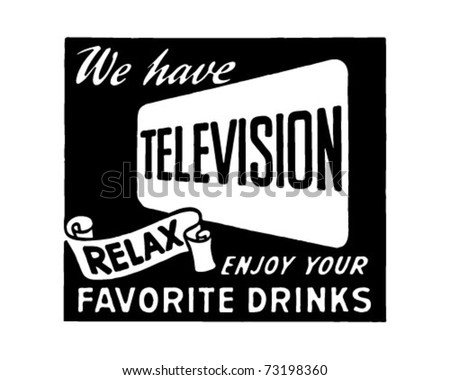 We Have Television 2 - Retro Ad Art Banner - stock vector