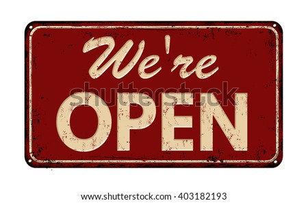 We're open on red vintage rusty metal sign on a white background, vector illustration - stock vector