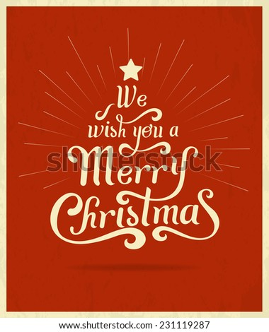 We wish you a Merry Christmas typographic background for greeting cards. - stock vector