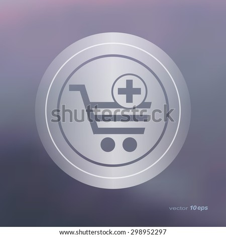 Web icon on the blurred background. Shopping basket.  Vector illustration - stock vector