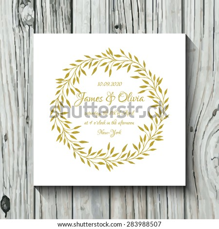 Wedding card design with handpainted watercolor laurel wreath in shades of gold on white background. Artistic elegant bridal design card on wooden background. - stock vector