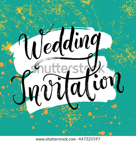 Wedding invitation card. Modern calligraphy, hand drawn and hand-lettered with a brush pen. Bride and groom invite guests to the party. Mint green and orange abstract background. - stock vector
