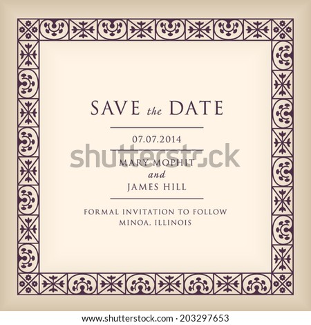 Wedding Save the Date with border frame in Renaissance style. Template framework with vintage background artwork - stock vector