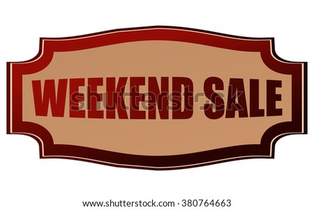 Weekend Sale Sticker, Vector Illustration.  - stock vector