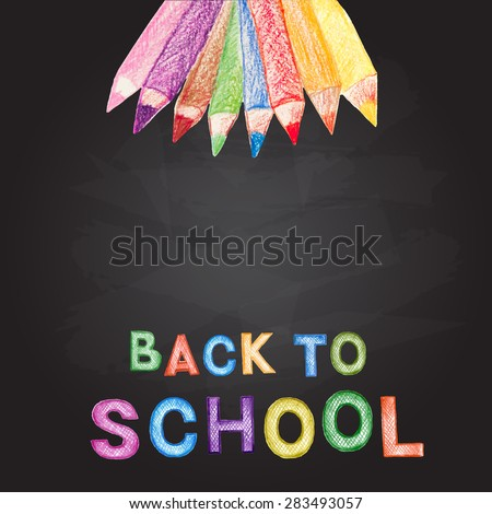 Welcome back to school.Pencil on chalk Board vector illustration. - stock vector
