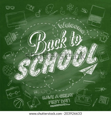 Welcome Back To School Typographical Background On Chalkboard With School Icon Elements - stock vector