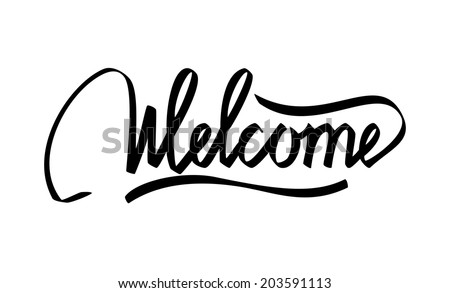 Welcome Hand Lettering Calligraphy - stock vector