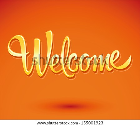 welcome - lettering vector - stock vector
