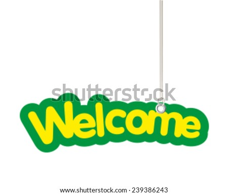 Welcome Shaped Label Hanging from Cord - stock vector